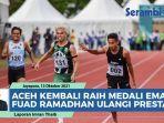 video-aceh-kembali-raih-medali-emas-sprinter-aceh-fuad-ramadhan-berhasil-ulangi-prestasi.jpg