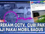 video-aksi-pencurian-pakis-haji-terekam-cctv-pencurinya-pakai-mobil-bagus.jpg