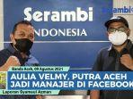 video-aulia-velmy-putra-aceh-yang-jadi-manajer-di-facebook.jpg