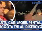 video-bantu-cari-mobil-rental-anggota-tni-au-dikeroyok-warga.jpg