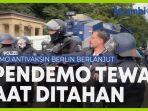 video-demo-antivaksin-berlin-berlanjut-1-pendemo-tewas-saat-ditahan.jpg