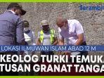 video-di-lokasi-ilmuwan-islam-abad-12-m-arkeolog-turki-temukan-ratusan-granat-tangan.jpg