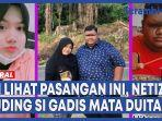 video-iri-lihat-pasangan-ini-netizen-tuding-si-gadis-mata-duitan.jpg
