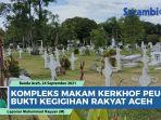 video-kompleks-makam-kerkhof-peucut-di-banda-aceh-kuburan-belanda-bukti-kegigihan-rakyat-aceh.jpg