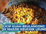 video-masak-kuah-beulangong-di-masjid-haji-keuchik-leumiek-banda-aceh-jelang-puasa-ramadhan-2021.jpg