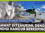 video-pesawat-rimbun-air-pk-otw-telah-ditemukan-kondisinya-hancur-berkeping.jpg