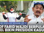 video-prof-farid-wajdi-berpulang-dan-nurul-akmal-bikin-presiden-jokowi-terkesima.jpg