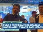 video-suba-dan-permebam-fasilitasi-pemulangan-39-warga-aceh-dari-malaysia.jpg