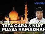 video-tata-cara-puasa-ramadhan-dan-niat-puasa-simak-penjelasan-ulama-aceh-tgk-faisal-ali.jpg