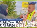 video-treeutt-wiee-begini-gaya-kocak-fazzil-amri-ajarkan-bahasa-aceh-di-kanada.jpg
