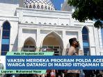video-vaksinasi-covid-19-di-masjid-istiqamah-blang-paseh-sigli-warga-antusias-ikuti-vaksin.jpg