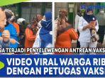 video-viral-warga-ribut-dengan-petugas-vaksin-diduga-terjadi-penyelewengan-antrean-vaksinasi.jpg