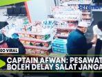 viral-video-captain-afwan-traktir-petugas.jpg