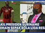 wakil-presiden-suriname-bermain-sepak-bola-internasional-bersama-klub.jpg