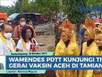 wamendes-pdtt-budi-arie-setiadi-kunjungi-tiga-gerai-vaksin-di-aceh-tamiang.jpg