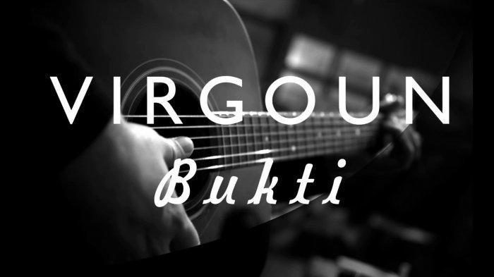 Chord Lagu Bukti - Virgoun: Kau Berhasil Membuat Ku Tak Bisa Hidup Tanpamu
