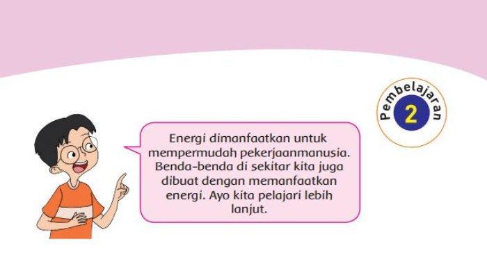 Kunci Jawaban Buku Tematik Tema 2 Kelas 4 SD Subtema 2, Pembelajaran 2: Manfaat Energi, Hal 59-66