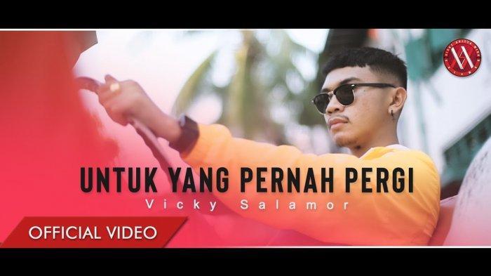 Chord Lagu Ambon Untuk Yang Pernah Pergi - Vicky Salamor 'Masih Banyak yang Terbaik Di Luar Sana'
