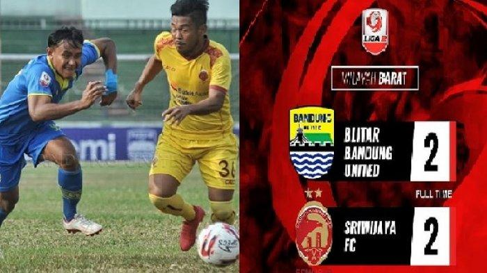 Sriwijaya FC Berbagi Angka Versus Bandung United, Samai Poin Persiraja di Puncak Klasemen Liga 2