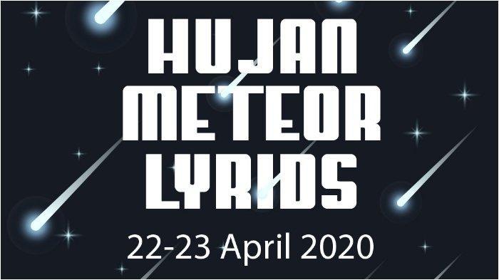 Hujan Meteor Lyrids Malam Ini, Bisa DIlihat dengan Mata Telanjang