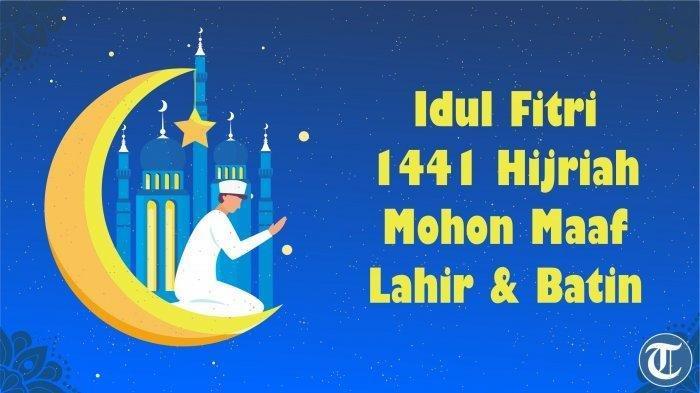 Kumpulan Ucapan Selamat Hari Raya Idul Fitri 1441 Hijriah Berbahasa Inggris Lengkap dengan Artinya