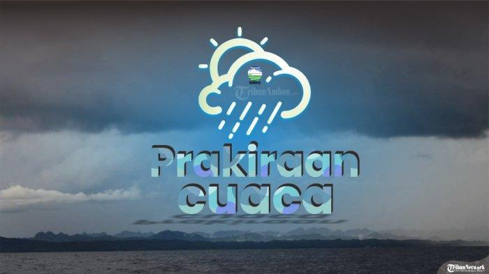 Prakiraan Cuaca Maluku 3 Mei 2021, 3 Kota Berawan Seharian, 1 Kota Hujan Sedang Siang hingga Dini