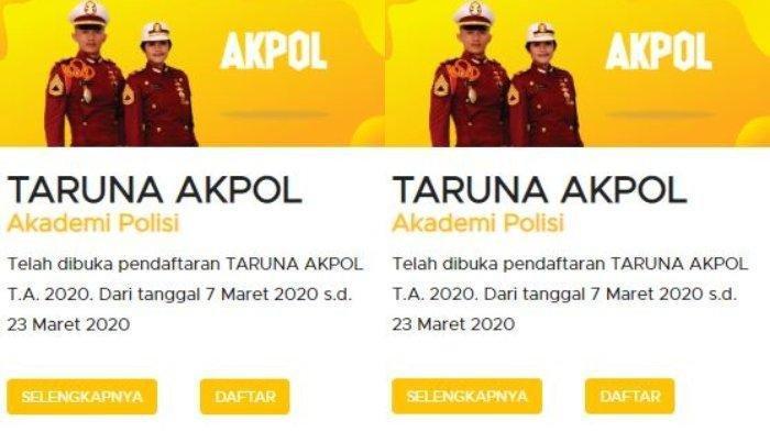 Polri Buka Penerimaan Taruna Akpol, Pendaftaran Buka hingga 23 Maret 2020