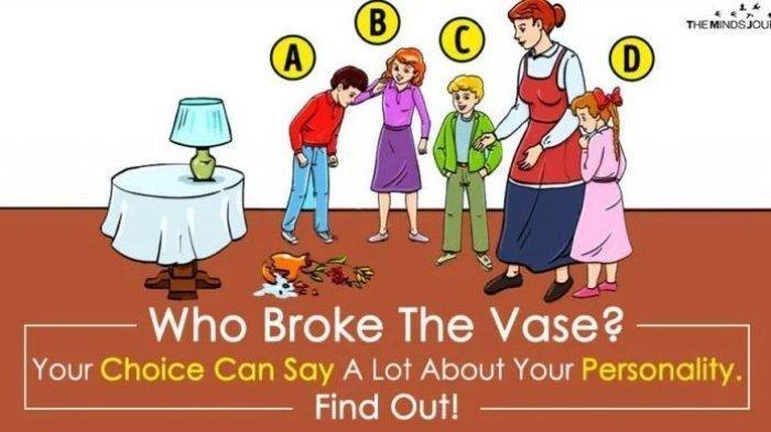Tes Kepribadian: Menurutmu, Siapa yang Memecahkan Vas Bunganya?
