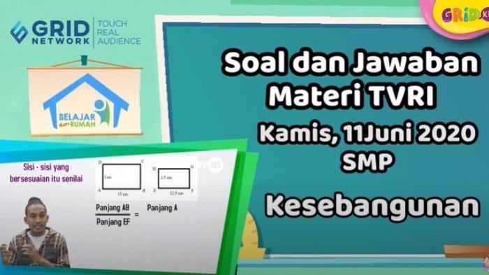 KUNCI JAWABAN Soal SMP Matematika Mantul: Kesebangunan, TVRI Belajar dari Rumah 11 Juni 2020