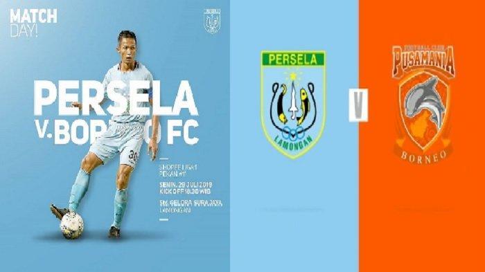 Jadwal Bola Hari Ini Senin 29 Juli, Persela vs Borneo FC Liga 1, 5 Laga Liga 2: Persis, PSIM, Persik
