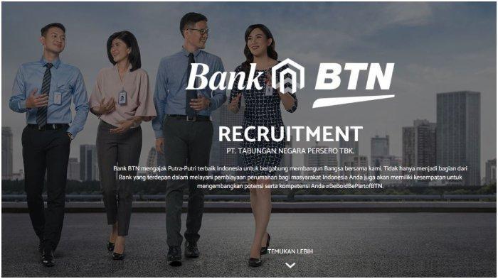Lowongan Kerja BUMN Bank BTN untuk Lulusan SMA/Sederajat hingga 31 Mei 2021, Simak Persyaratannya!