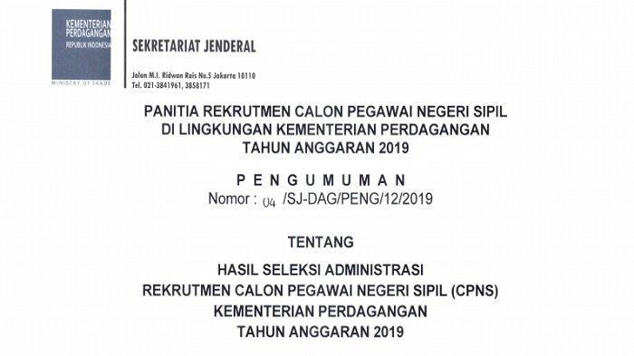 Pengumuman Hasil Seleksi Administrasi Kementerian Perdagangan CPNS 2019, Total 15.408 Pelamar Lulus