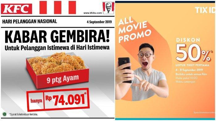 Daftar Promo Hari Pelanggan Nasional 4 September 2019, KFC, Pizza Hut hingga TIX ID