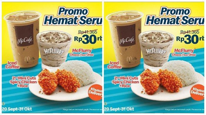 Hemat Seru McDonald: 2 pcs Mini Cuts Spicy Chicken, Nasi, Iced Coffe, McFlurry Cukup Bayar Rp 30.000