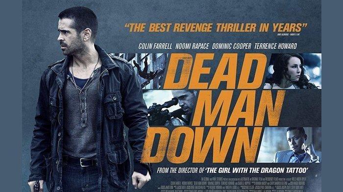 Tayang Malam Ini Pukul 23.00 WIB di Trans TV, Berikut Sinopsis Film Dead Man Down