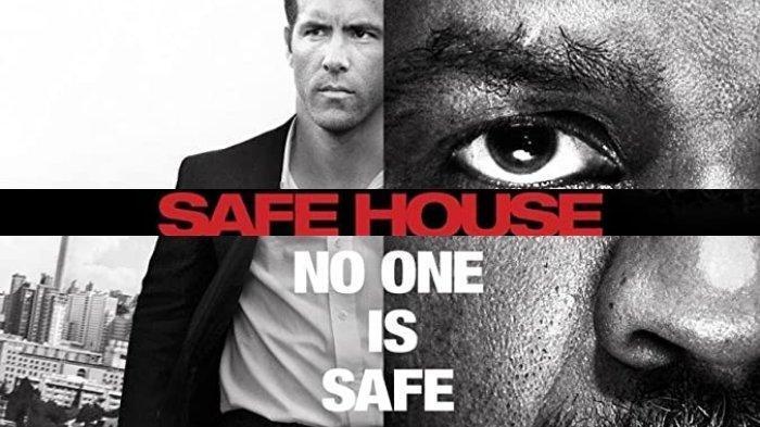 Sinopsis Film Safe House Tayang di GTV Sabtu, 15 Agustus 2020 Pukul 21.00 WIB