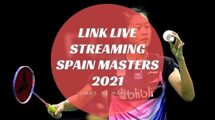 Final Spain Masters 2021, Indonesia Memiliki Wakil Di Setiap Partai