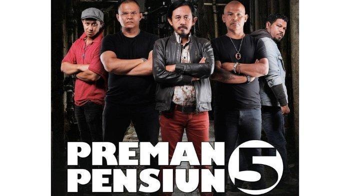 Preman Pensiun 5, Mulai Tayang Perdana 13 April, Netizen Komentar Tentang Kelanjutan Sinetron