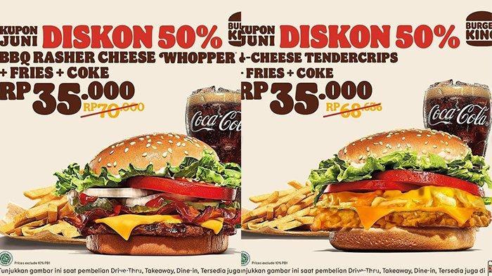Promo Burger King Diskon 50 Persen, Dapat Burger, Kentang, dan Cola, Berlaku 21-30 Juni 2021