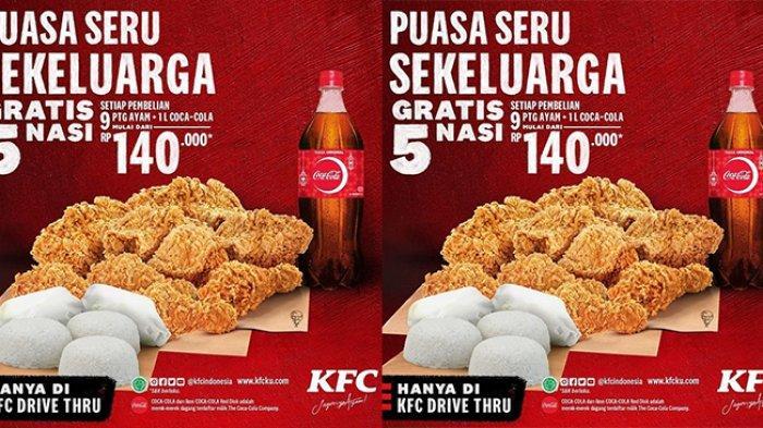PROMO KFC 1 hingga 7 Mei 2021: GRATIS 5 Nasi Tiap Beli 9 Potong Ayam + 1 Liter Coca-Cola