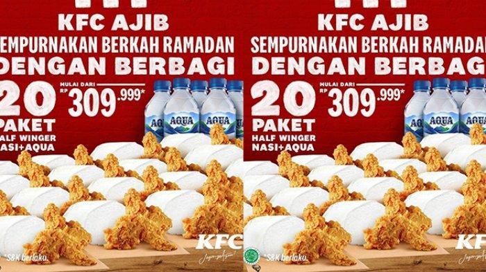 Promo KFC Senin 10 Mei 2021, 20 Paket Nasi Ayam Aqua Rp300 Ribuan, 5-9 Potong Ayam Rp59 Ribuan