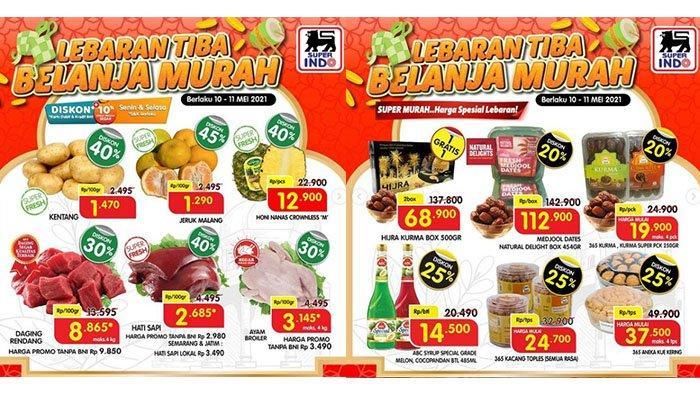 Promo Superindo 11 Mei 2021, Ayam Rp3 Ribuan, Rendang Rp8 Ribuan, Kue Kering Lebaran Diskon 25%
