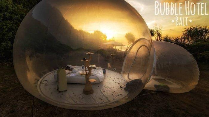 Bubble HotelBali Wujudkan Impianmu Bermalam di Dalam Gelembung Dengan Bertabur Bintang