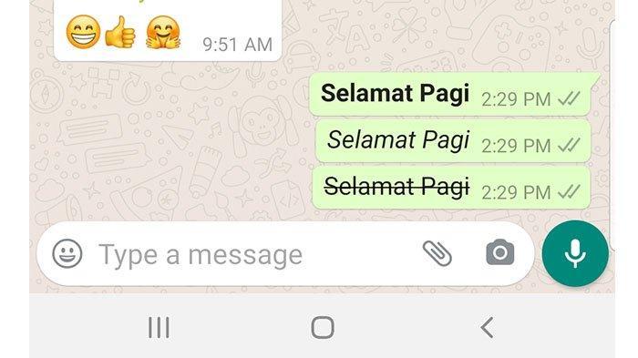 Bagaimana Cara Membuat Huruf Tebal atau Huruf Miring di WhatsApp?