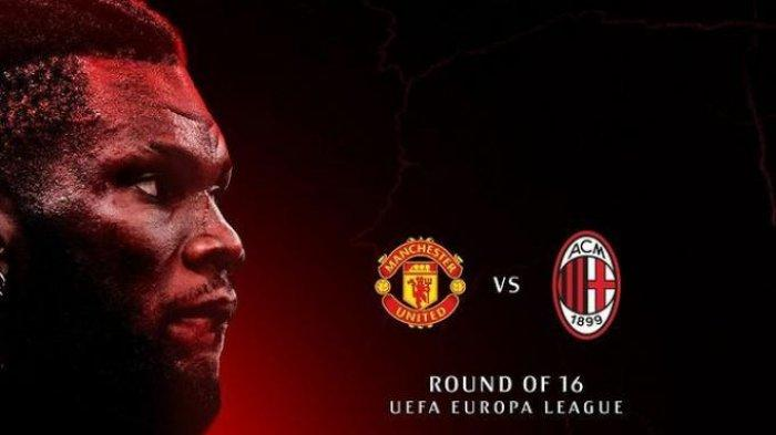 Drawing 16 besar Liga Eropa: Manchester United vs AC Milan
