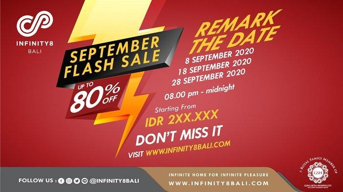 INFINITY8 BALI Mempersembahkan September Flash Sale,Diskon sampai 80%