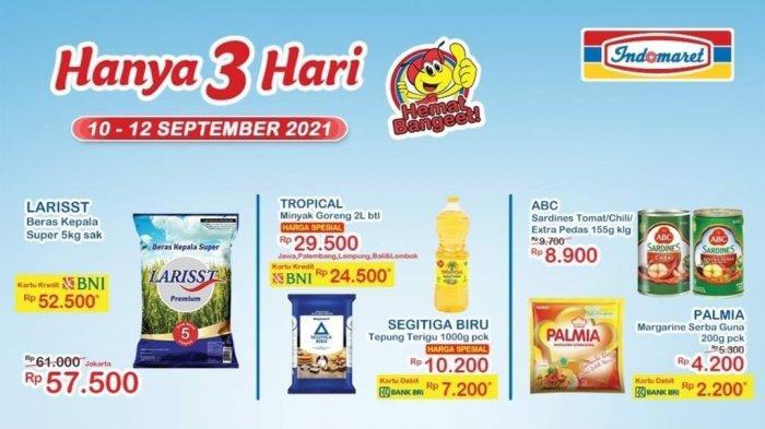 HANYA HARI INI, Promo INDOMARET 12 September 2021, Beras & Minyak Goreng SUPER MURAH, Terigu 7.200