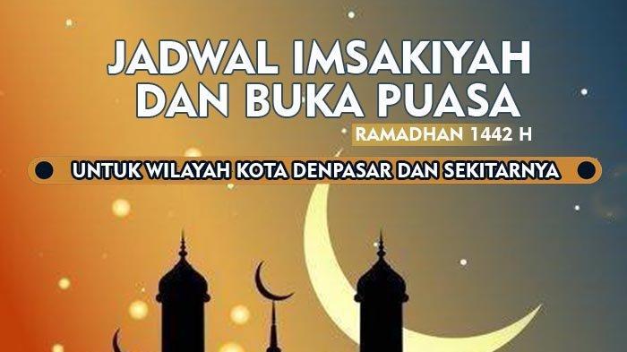 JADWAL Buka Puasa untuk Kota Denpasar Bali Hari Ini, Rabu 21 April 2021, Bacaan Doa Buka Puasa