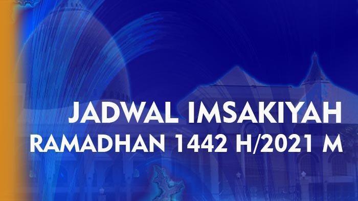 Jadwal Puasa 2021 dan Jadwal Imsakiyah Ramadhan 2021 Wilayah Kota Denpasar serta Niat Puasa Ramadhan