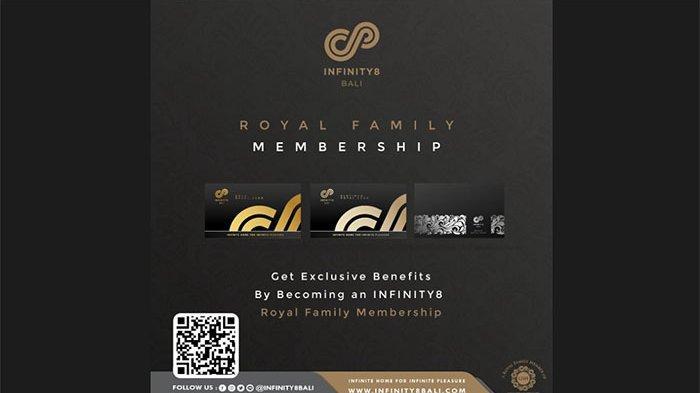 """Infinity8 Bali Mempersembahkan """"Royal Family Membership"""", Ini Fasilitas yang Diberikan"""